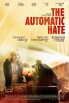 The-Automatic-Hate-2016-YeniFragman